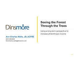 Ann Charles Watts: Seeing the Forest through the Trees -- Using a long-term perspective to increase philanthropic income